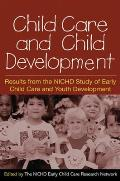Child Care and Child Development: Results from the Nichd Study of Early Child Care and Youth Development