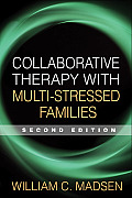 Collaborative Therapy with Multi Stressed Families