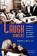 Laugh Makers A Behind The Scenes Tribute to Bob Hopes Incredible Gag Writers
