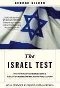 Israel Test Why the Worlds Most Besieged State is a Beacon of Freedom & Hope for the World Economy