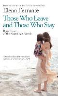 Those Who Leave & Those Who Stay Large Print Edition
