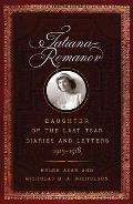 Tatiana Romanov, Daughter of the Last Tsar: Diaries and Letters, 1913-1918
