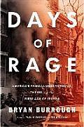 Days of Rage Americas Radical Underground the FBI & the First Age of Terror