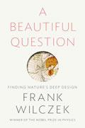 Beautiful Question Finding Natures Deep Design