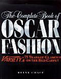 Complete Book Of Oscar Fashion