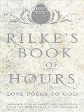 Rilkes Book Of Hours Love Poems To God