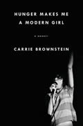 Hunger Makes Me a Modern Girl - Signed Edition
