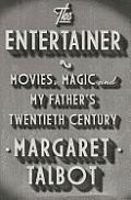 Entertainer Movies Magic & My Fathers Twentieth Century