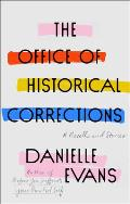 Office of Historical Corrections A Novella & Stories