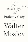 Last Days of Ptolemy Grey