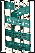 Three Marriages Reimagining Work Self & Relationship
