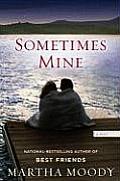 Sometimes Mine