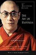 The Art of Happiness: A Handbook for Living: 10th Anniversary Edition