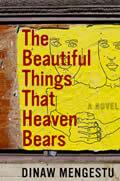 Beautiful Things That Heaven Bears