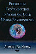 Petroleum Contamination in Warm and Cold Marine Environments