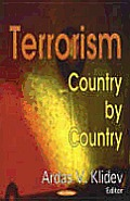 Terrorism Country by Country. Ardis V. Klidev, Editor