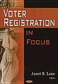 Voter Registration in Focus