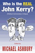 Who Is the Real John Kerry?: (political Commentary Critique)