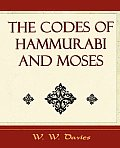 The Codes of Hammurabi and Moses - Archaeology Discovery