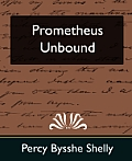 Prometheus Unbound (New Edition)