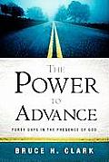 The Power to Advance
