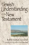Jewish Understanding of the New Testament