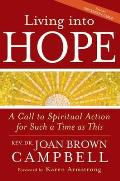 Living Into Hope: A Call to Spiritual Action for Such a Time as This