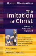 Imitation of Christ Selections Annotated & Explained