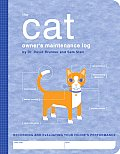 Cat Owners Maintenance Log Recording & Evaluating Your Felines Performance