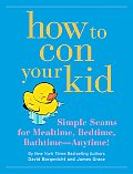How to Con Your Kid Simple Seams for Mealtime Bedtime Bathtime Anytime With Stickers