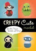 Creepy Cute Crochet Zombies Ninjas Robots & More