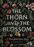 Thorn & the Blossom