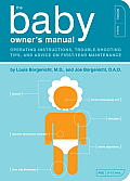 Baby Owners Manual Operating Instructions Trouble Shooting Tips & Advice on First Year Maintenance