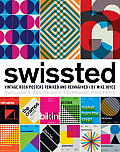 Swissted Vintage Rock Posters Remixed & Reimagined