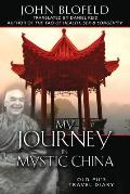 My Journey in Mystic China Old Pus Travel Diary