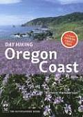 Day Hiking Oregon Coast 1st Edition