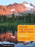 Hiking the Pacific Crest Trail, Oregon: Section Hiking from Donomore Pass to Bridge of the Gods