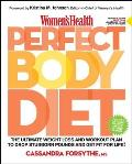 Womens Health Perfect Body Diet The Ultimate Weight Loss & Workout Plan to Drop Stubborn Pounds & Get Fit for Life