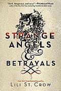 Strange Angels & Betrayals Stange Angels