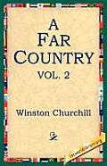 A Far Country, Vol2