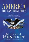 America The Last Best Hope Volume 2 From a World at War to the Triumph of Freedom 1914 1989