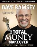 Total Money Makeover Classic Edition A Proven Plan for Financial Fitness