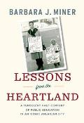 Lessons from the Heartland A Turbulent Half Century in an Iconic American City