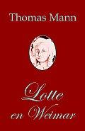 Lotte En Weimar (Romano de Thomas Mann En Esperanto)