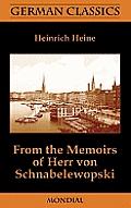 From the Memoirs of Herr Von Schnabelewopski (German Classics)