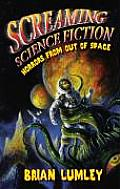 Screaming Science Fiction Horrors From O