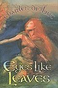 Eyes Like Leaves
