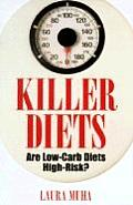 Killer Diets Are Low Carb Diets High Ris