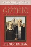 American Gothic The Biography of Grant Woods American Masterpiece