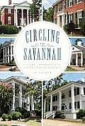 Circling the Savannah:: Cultural Landmarks of the Central Savannah River Area